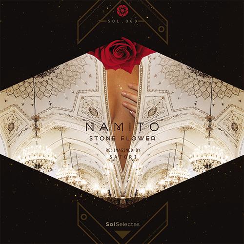 "Namito/STONE FLOWER (SATORI REMIX) 12"""