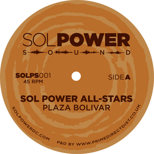 "Sol Power All-Stars/PLAZA BOLIVAR 12"""