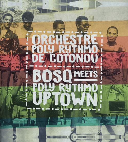 "Orchestre Poly Rhythmo/BOSQ MEETS... 12"""