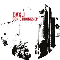 Dax J/SONIC DRONES EP 12""