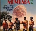 Mombasa/AFRICAN RHYTHMS & BLUES 2 CD