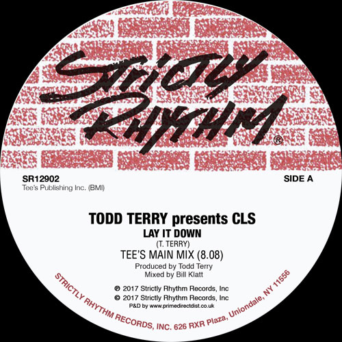 """Todd Terry presents CLS/LAY IT DOWN 12"""""""