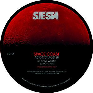 """Space Coast/ACID NOT ACID EP 12"""""""