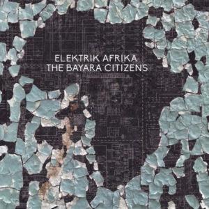 Bayara Citizens/ELEKTRIK AFRIKA DLP