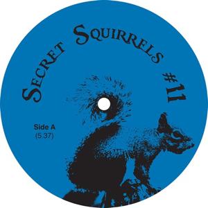 """Secret Squirrel/NO 11 12"""""""