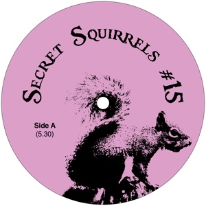 Secret Squirrel/NO 15 12""