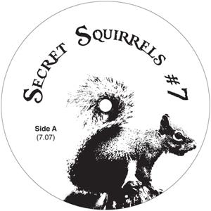 """Secret Squirrel/NO 07 12"""""""