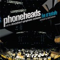 Phoneheads/LIVE AT TONHALLE (+DVD) CD