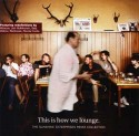 Various/THIS IS HOW WE LOUNGE  CD