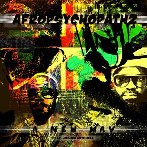"Afropsychopathz/A NEW WAY 12"""