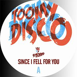"Toomy Disco/SINCE I FELL FOR YOU 12"""