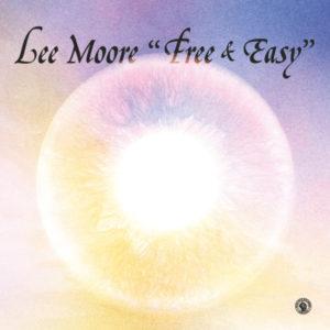 Lee Moore/FREE & EASY LP