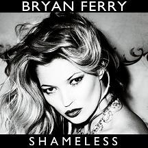 "Bryan Ferry/SHAMELESS REMIX 1-SIDED 12"""