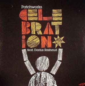 """Patchworks/CELEBRATION (AMP FIDDLER) 12"""""""