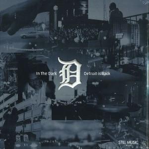Various/IN THE DARK: DETROIT IS BACK 3LP