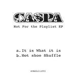 """Caspa/IT IS WHAT IT IS 12"""""""