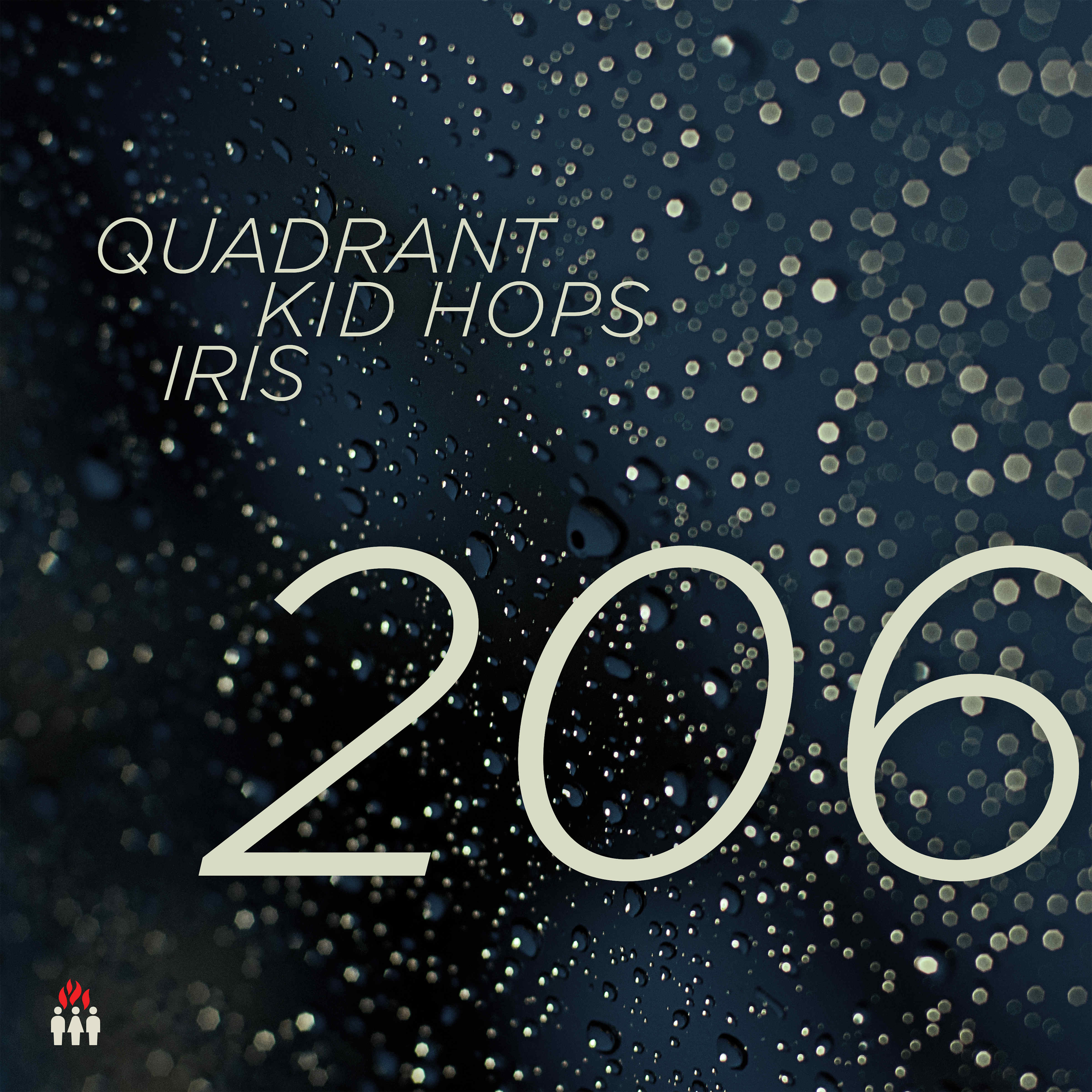 Quadrant, Kid Hops & Iris/206 DLP