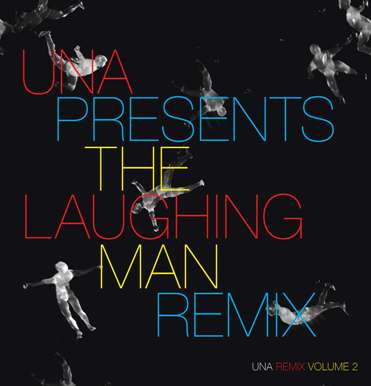 UNA/LAUGHING MAN REMIX #2 12""