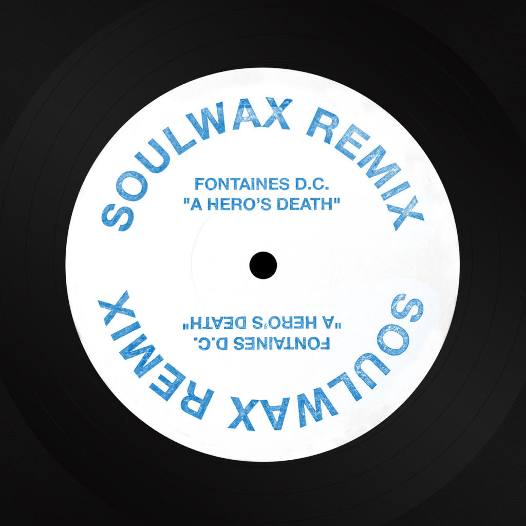 """Fontaines D.C./A HERO'S (SOULWAX RX) 12"""""""