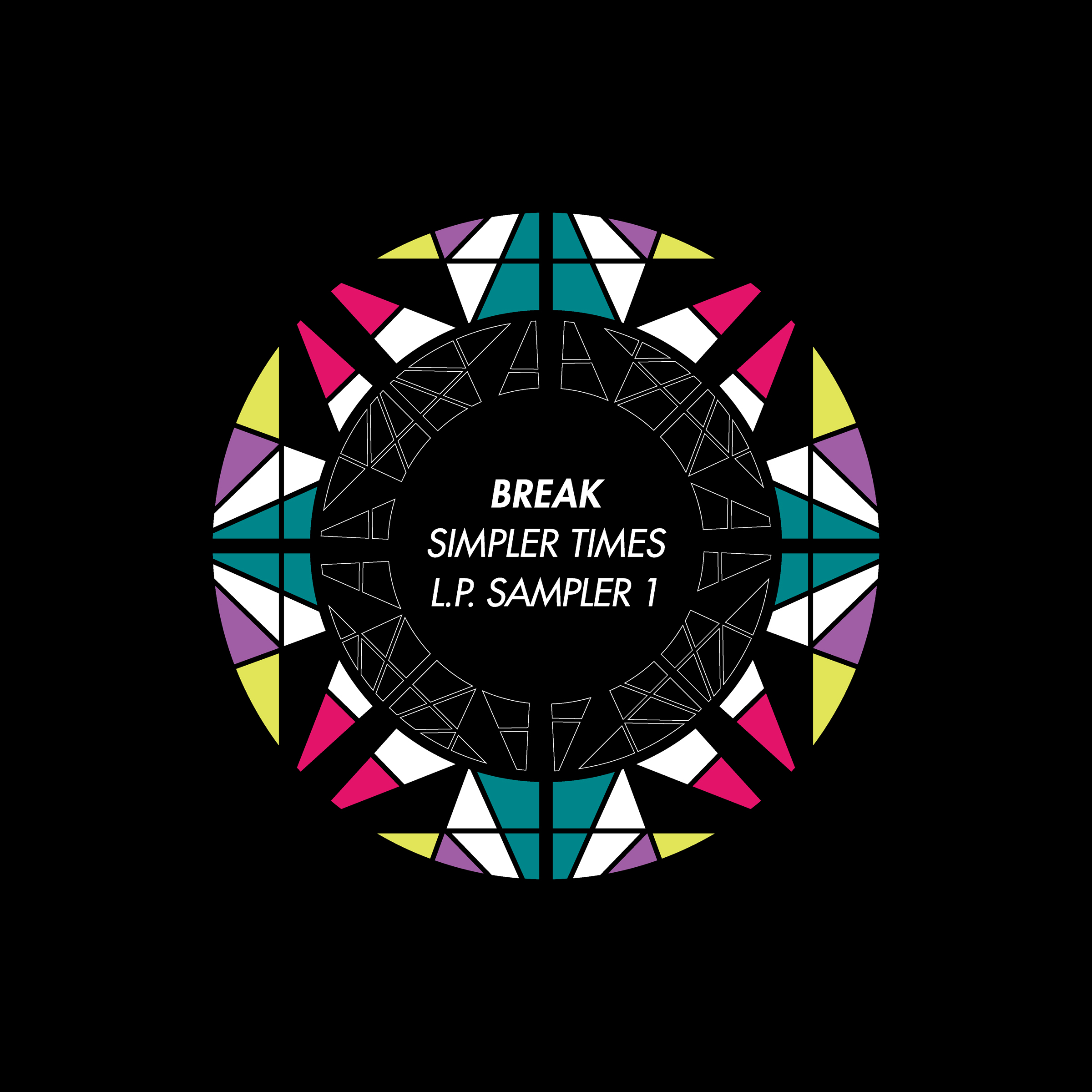Break/SIMPLER TIMES LP SAMPLER #1 12""