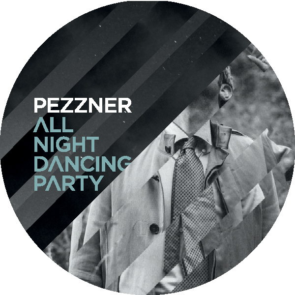 """Pezzner/ALL NIGHT DANCING PARTY 12"""""""