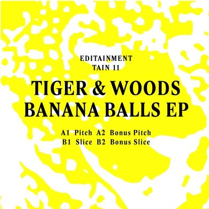 "Tiger & Woods/BANANA BALLS EP 12"""