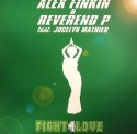 Alex Finkin+Reverend P/FIGHT 4 LOVE 12""