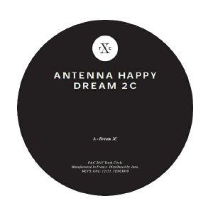 "Antenna Happy/DREAM 2C 12"""