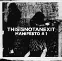 Various/THISISNOTANEXIT MANIFESTO #1 DCD