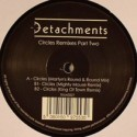 Detachments/CIRCLES REMIXES PT.2 12""