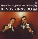 Mike The 2600 King/THINGS KINGS DO CD