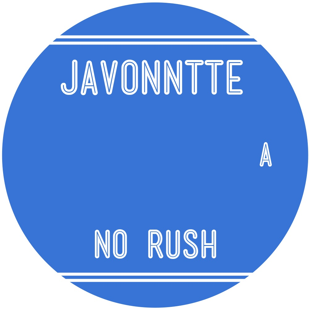 Javonntte/NO RUSH LP
