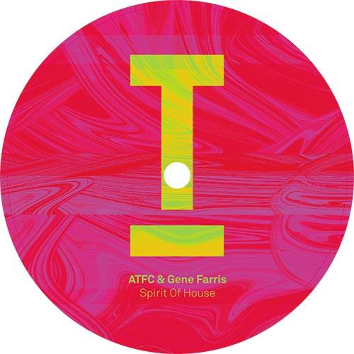 "ATFC & Gene Farris/SPIRIT OF HOUSE 12"""