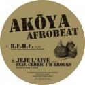 "Akoya Afrobeat Ensemble/B.F.B.F. 12"""