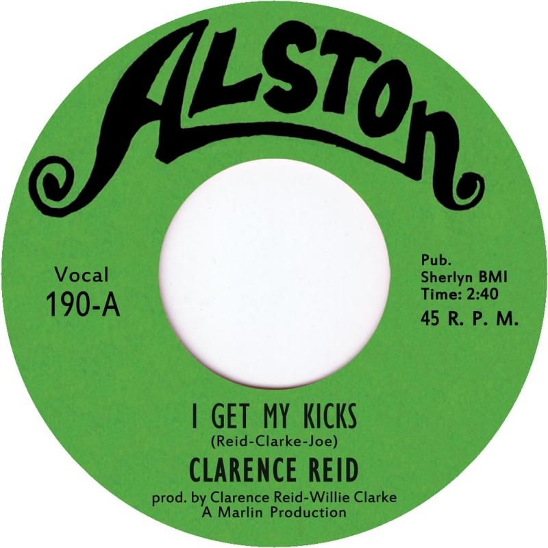 """Clarence Reid(Blowfly)/I GET MY KICKS 7"""""""