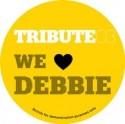 """Tribute Edits/#3-WE LOVE DEBBIE 12"""""""