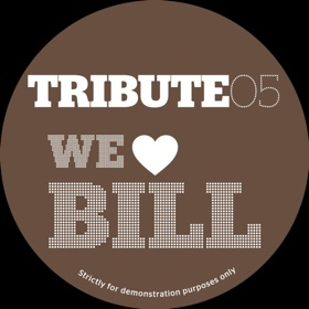 Tribute Edits/#5-WE LOVE BILL 12""
