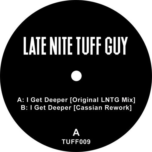 """Late Nite Tuff Guy/I GET DEEPER 12"""""""