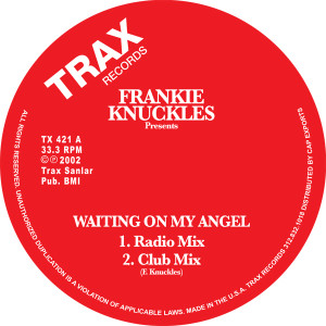Frankie Knuckles/WAITING ON MY ANGEL 12""