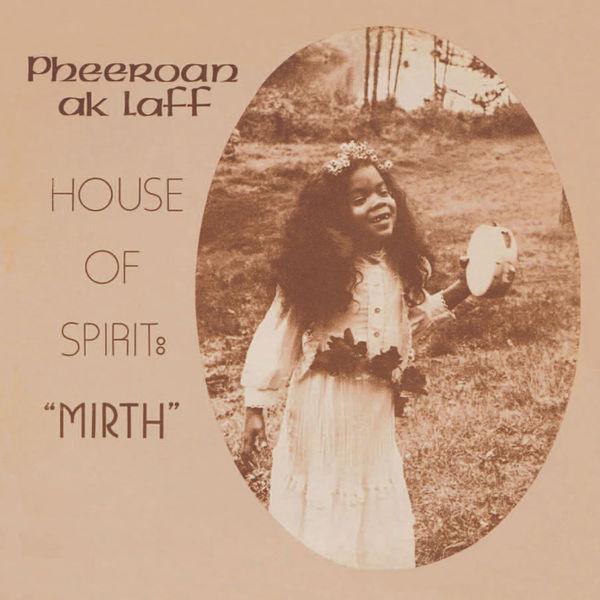 Pheeroan Aklaff/HOUSE OF SPIRIT MIRTH LP