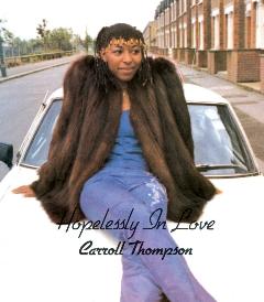 Carroll Thompson/HOPELESSLY IN LOVE DLP