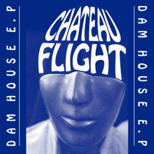 """Chateau Flight/DAM HOUSE EP D12"""""""