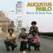 Augustus Pablo/BORN TO DUB YOU LP