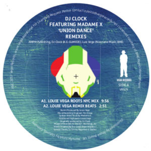 DJ Clock/UNION DANCE (LOUIE VEGA RX) 12""
