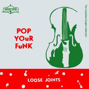 Loose Joints/POP YOUR FUNK (RSD2016) 3LP