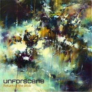 Unforscene/RETURN OF THE WOB CD