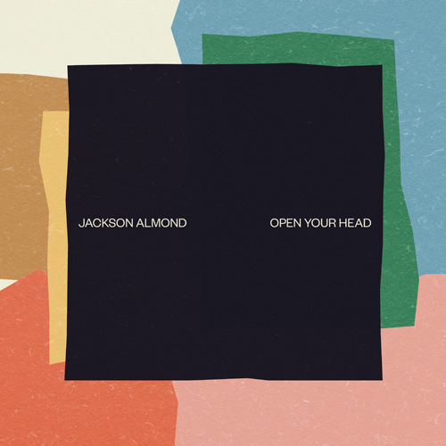 "Jackson Almond/OPEN YOUR HEAD 12"""