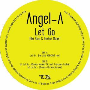 """Angel-A/LET GO (KAI ALCE REMIX) 12"""""""