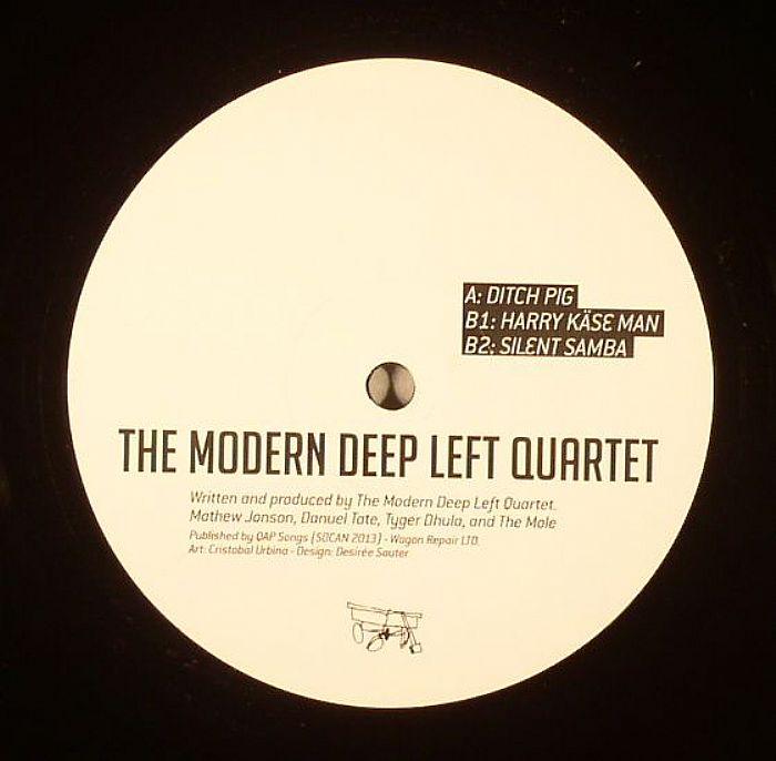 """Modern Deep Left Quartet/DITCH PIG 12"""""""