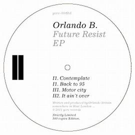 "Orlando B/FUTURE RESIST EP 12"""